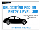 Relocating For An Entry Level Job - Heather Huhman