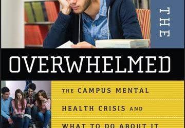 Talking Mental Health In College:  Q & A with Richard Kadison, M.D. of Harvard University